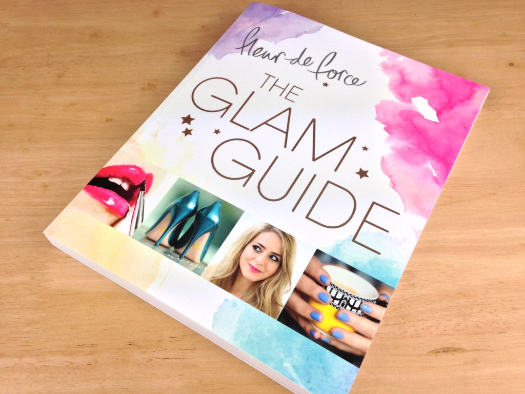 The Glam Guide by Fleur DeForce