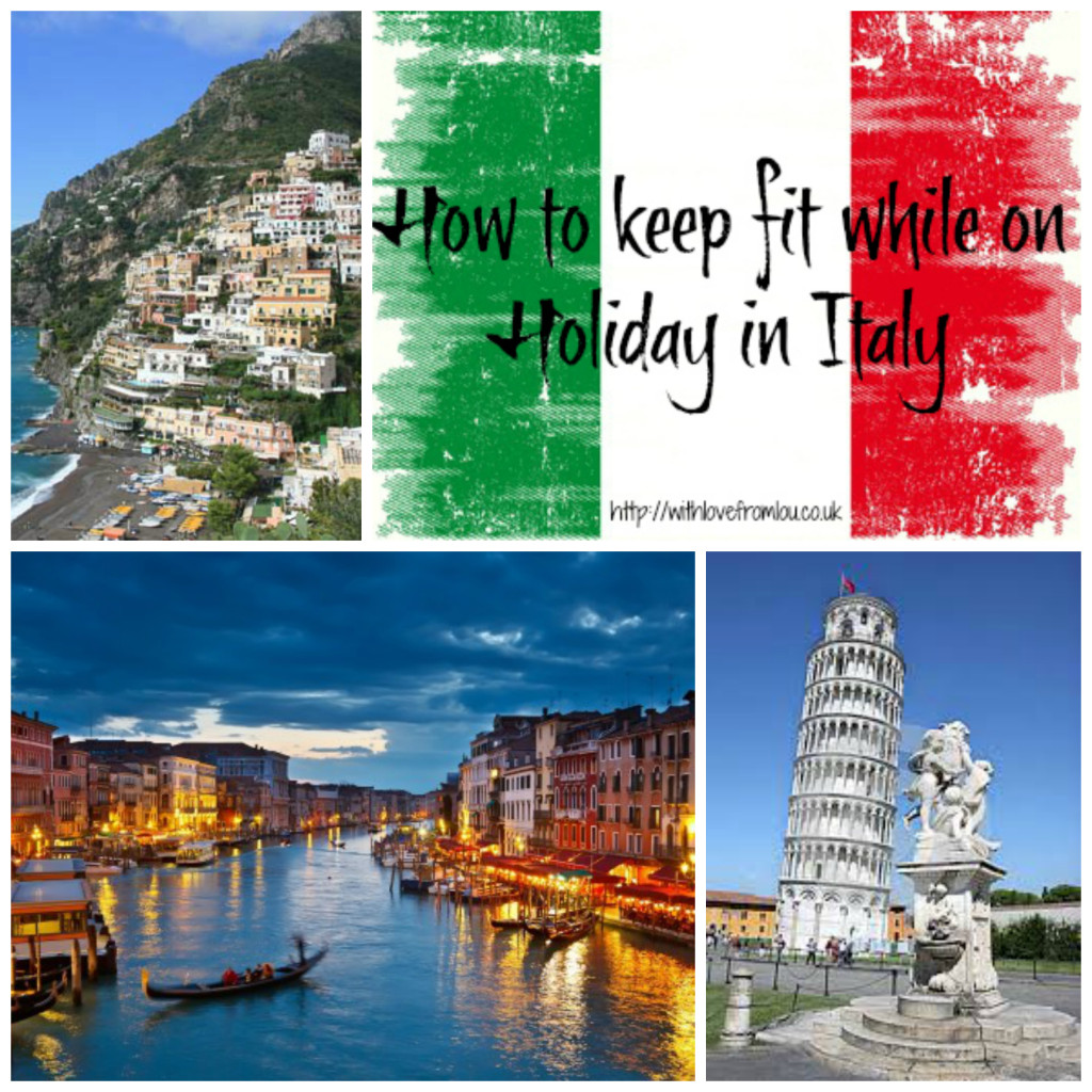 How to keep fit while on Holiday in Italy