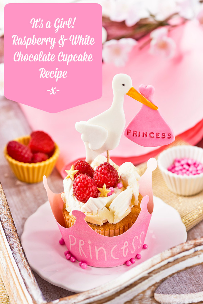 It's a Girl! Raspberry & White Chocolate Cupcakes Recipe