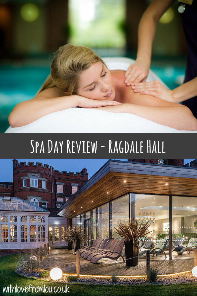 Spa Day Review - Ragdale Hall - The Ragdale Experience