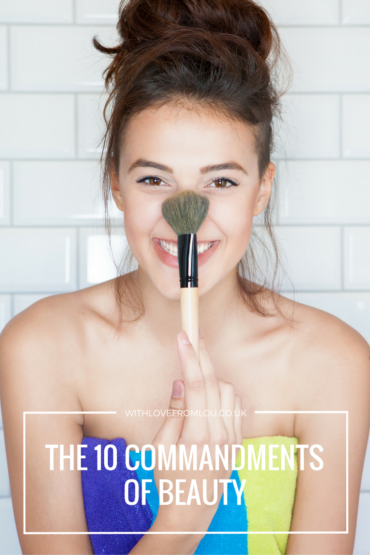 The 10 Commandments of Beauty