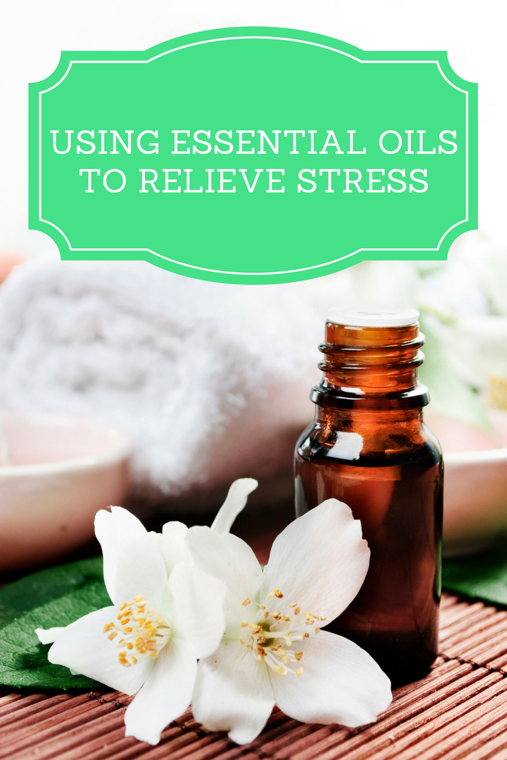The Top 5 Benefits of Using Essential Oils to Relieve Stress