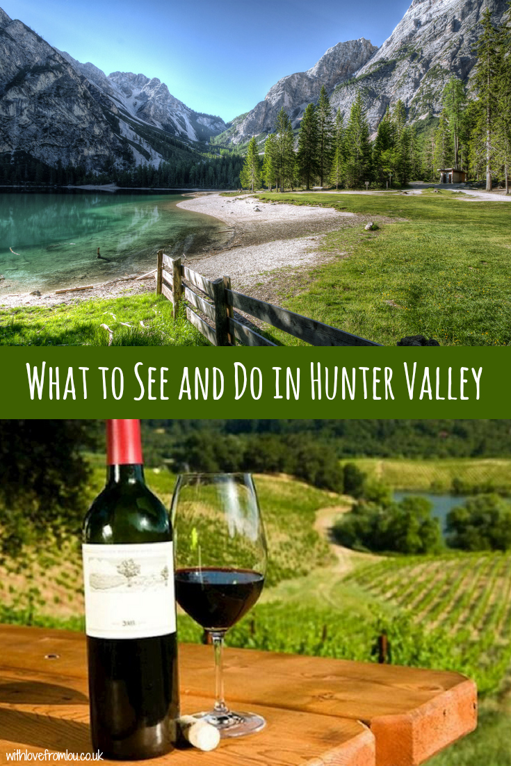 What to See and Do in Hunter Valley