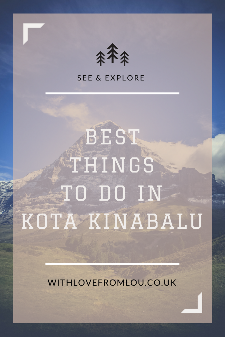 Best things to do in Kota Kinabalu