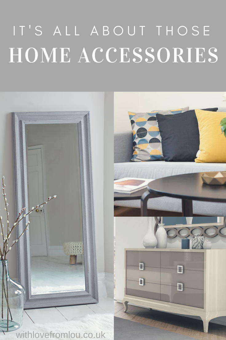 It's All About Those Home Accessories