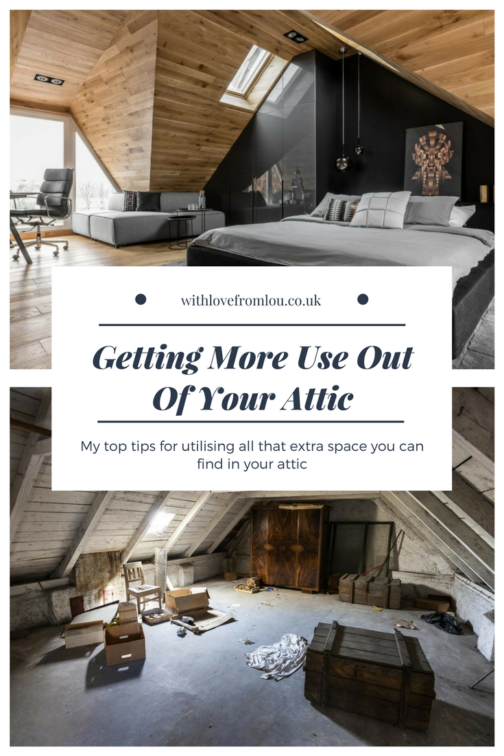Getting More Use Out Of Your Attic