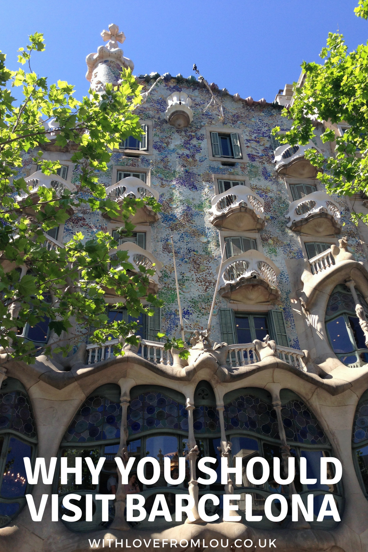 Why You Should Visit the City of Barcelona