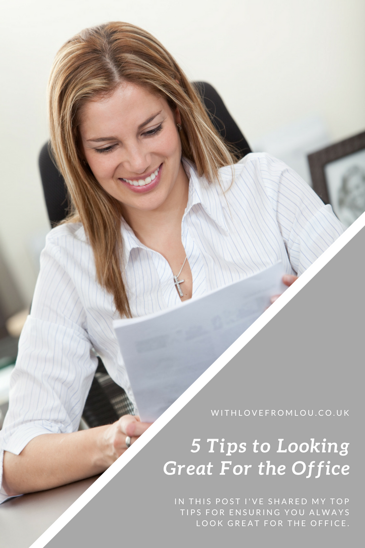 5 Tips to Looking Great For the Office