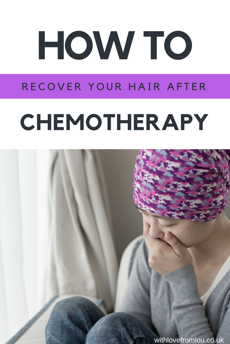 How To Recover Your Hair After Chemotherapy