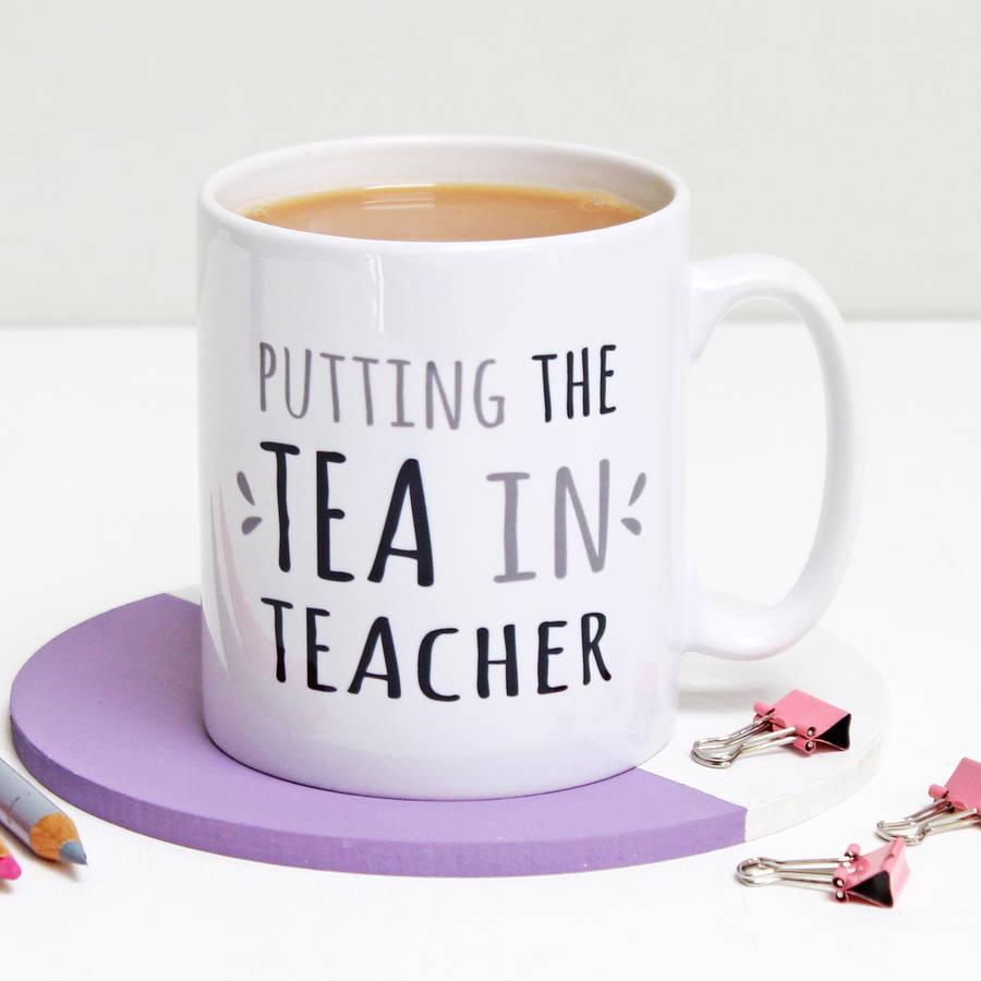 Putting The Tea In Teacher Mug