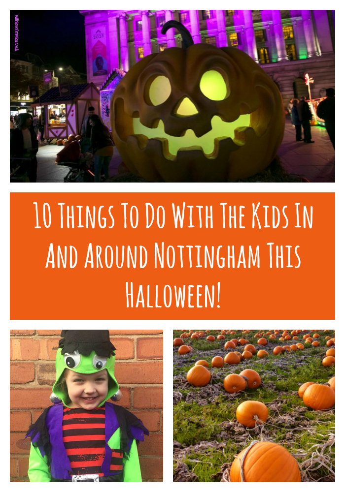 10 Things To Do With The Kids In And Around Nottingham This Halloween