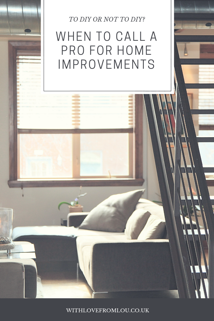 To DIY Or Not To DIY? When To Call A Pro For Home Improvements