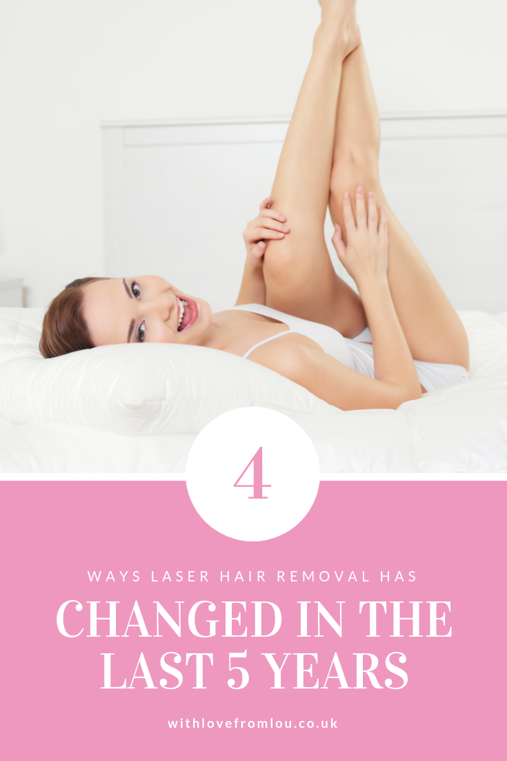 4 Ways Laser Hair Removal Has Improved Over the Past 5 Years