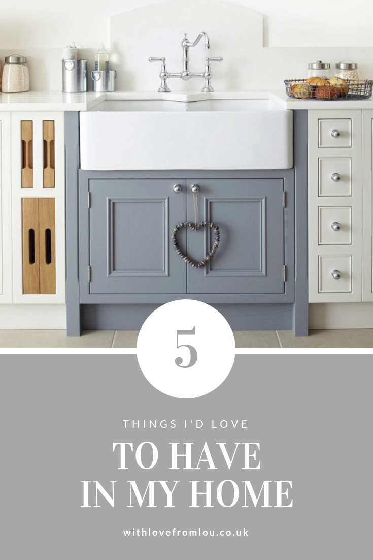 5 Things I'd Love To Have In My Home